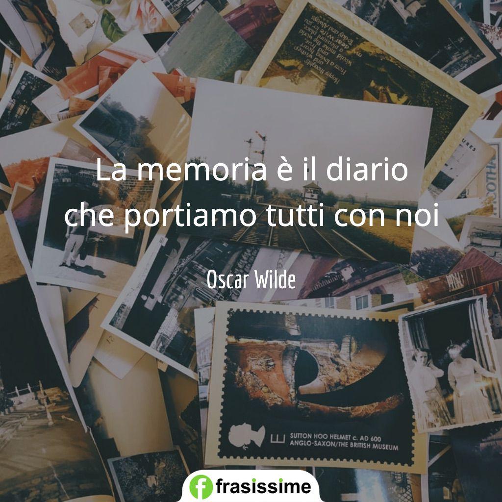 frasi sui ricordi memoria diario wilde
