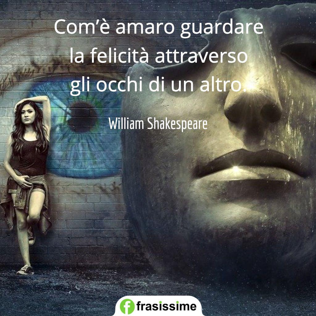 frasi sul rimpianto guardare felicita occhi altro shakespeare