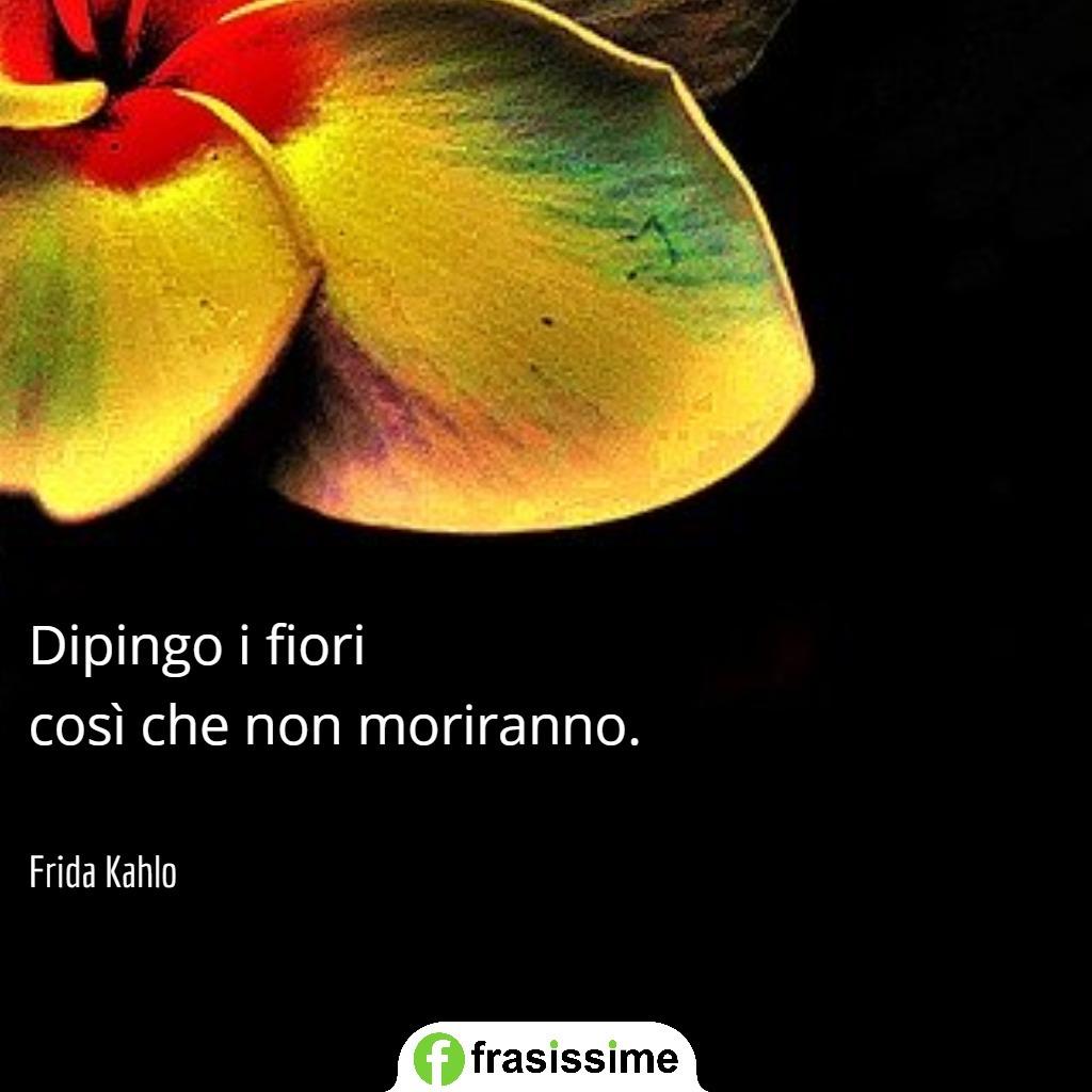 immagini frasi primavera dipingo fiori frida