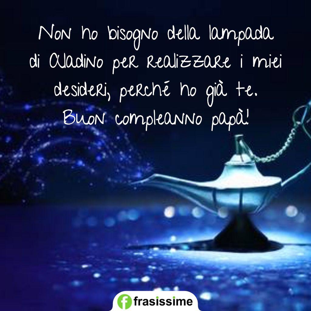 auguri compleanno papa lampada aladino desideri