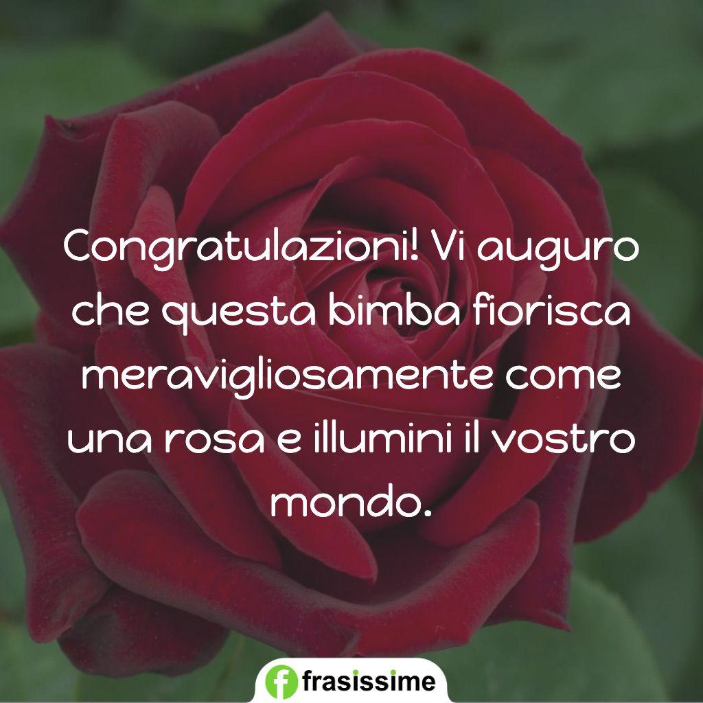 auguri nascita bimba auguro fiorisca come una rosa illumini mondo
