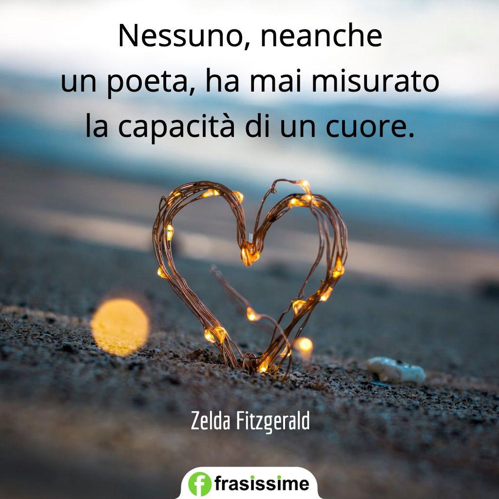 frasi amore passione poeta misurato capacita cuore fitzgerald
