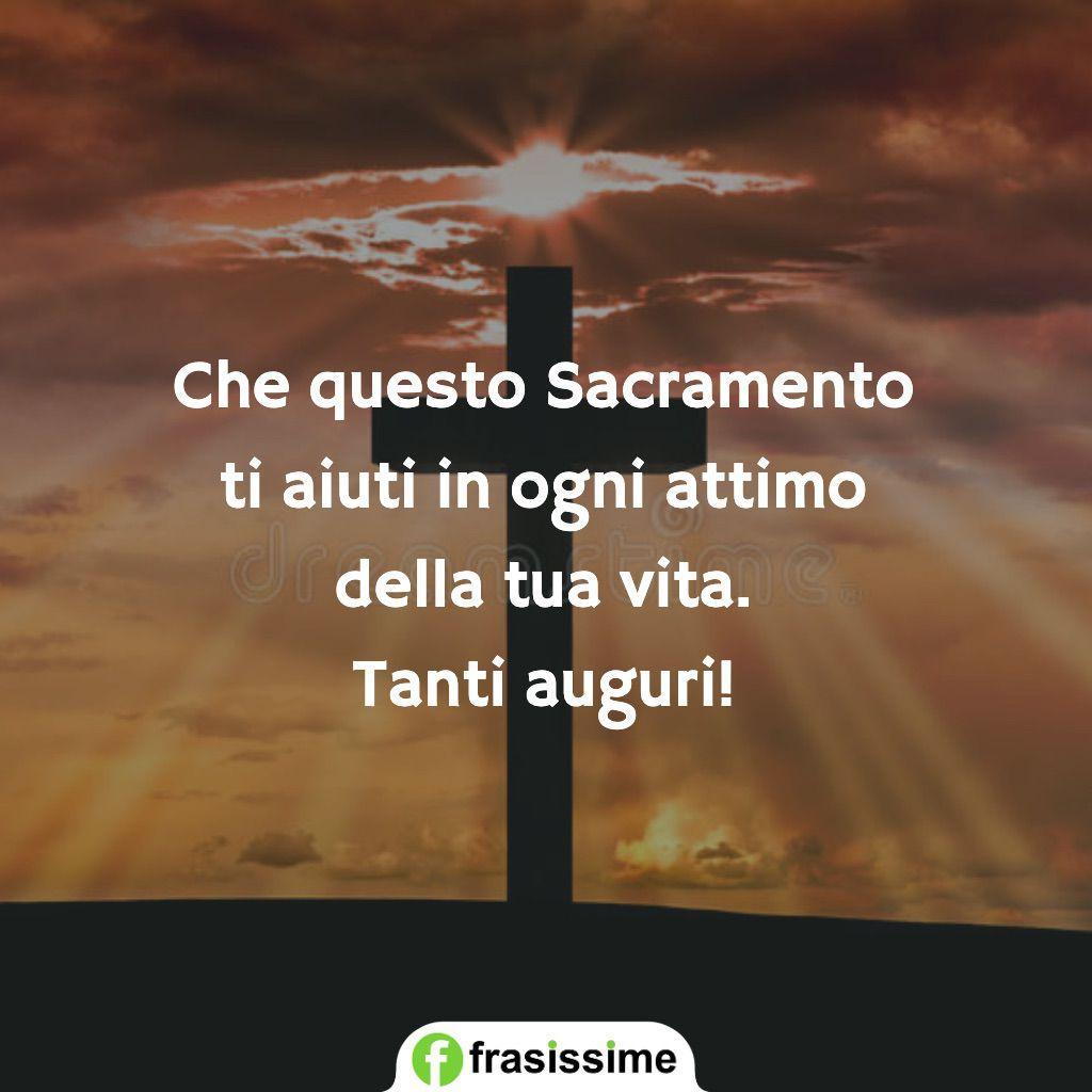 frasi per cresima sacramento aiuti attimo vita