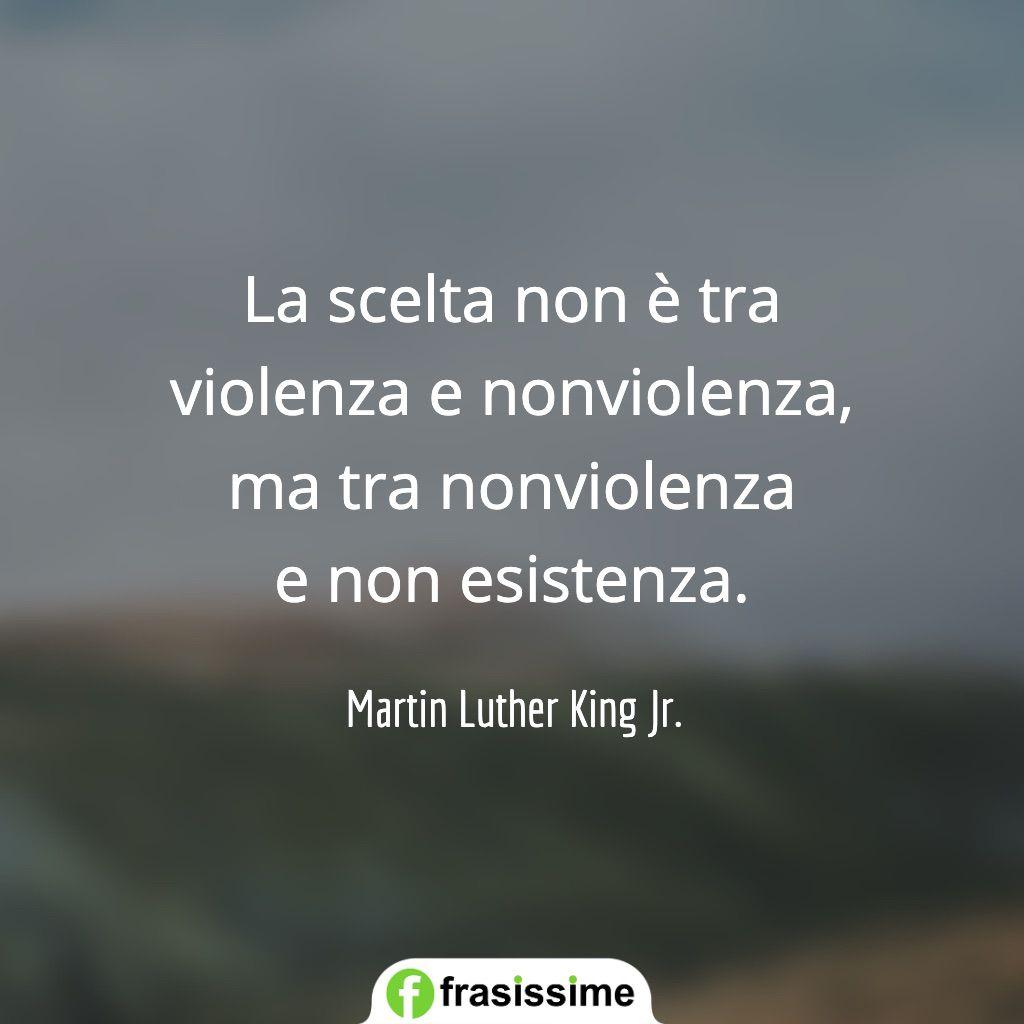 frasi sul bene e il male scelta violenza nonviolenza non esistenza luther king jr