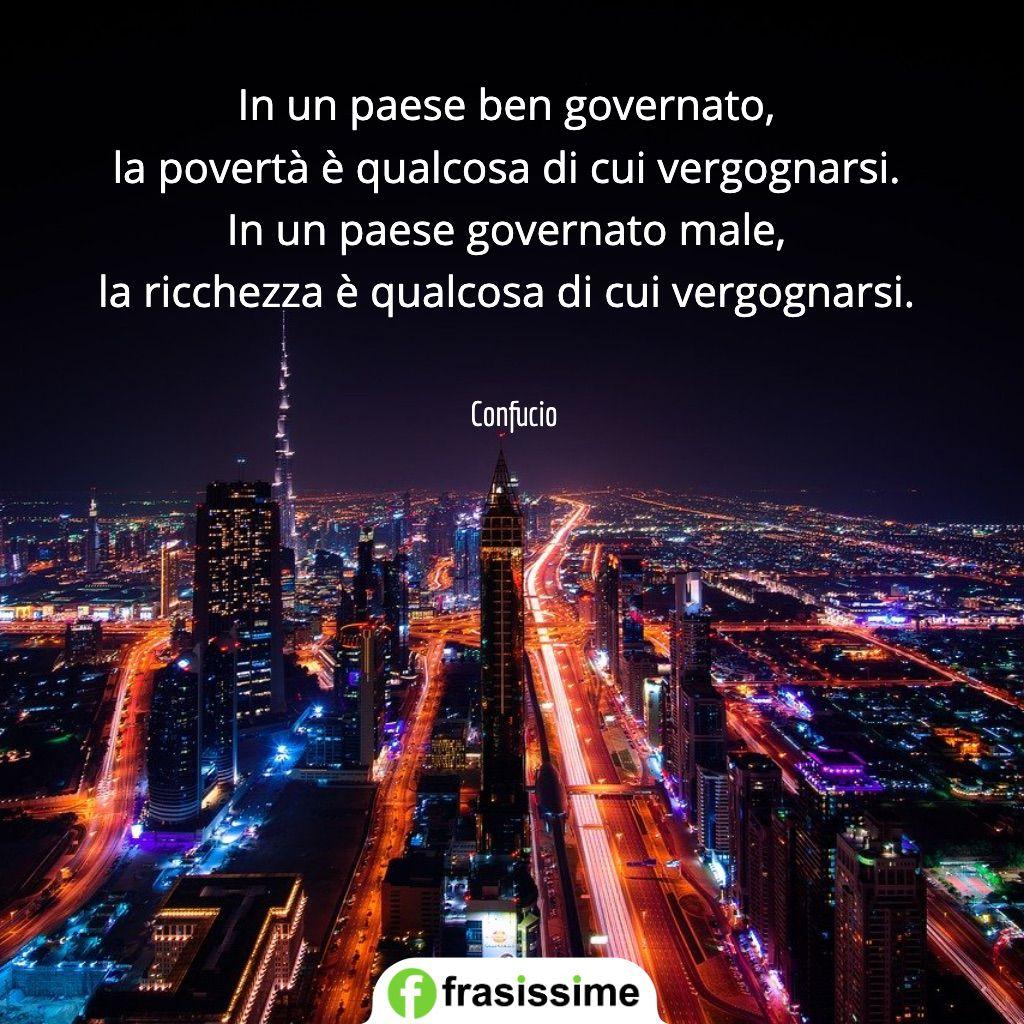 frasi poverta paese ben governato ricchezza vergognarsi confucio