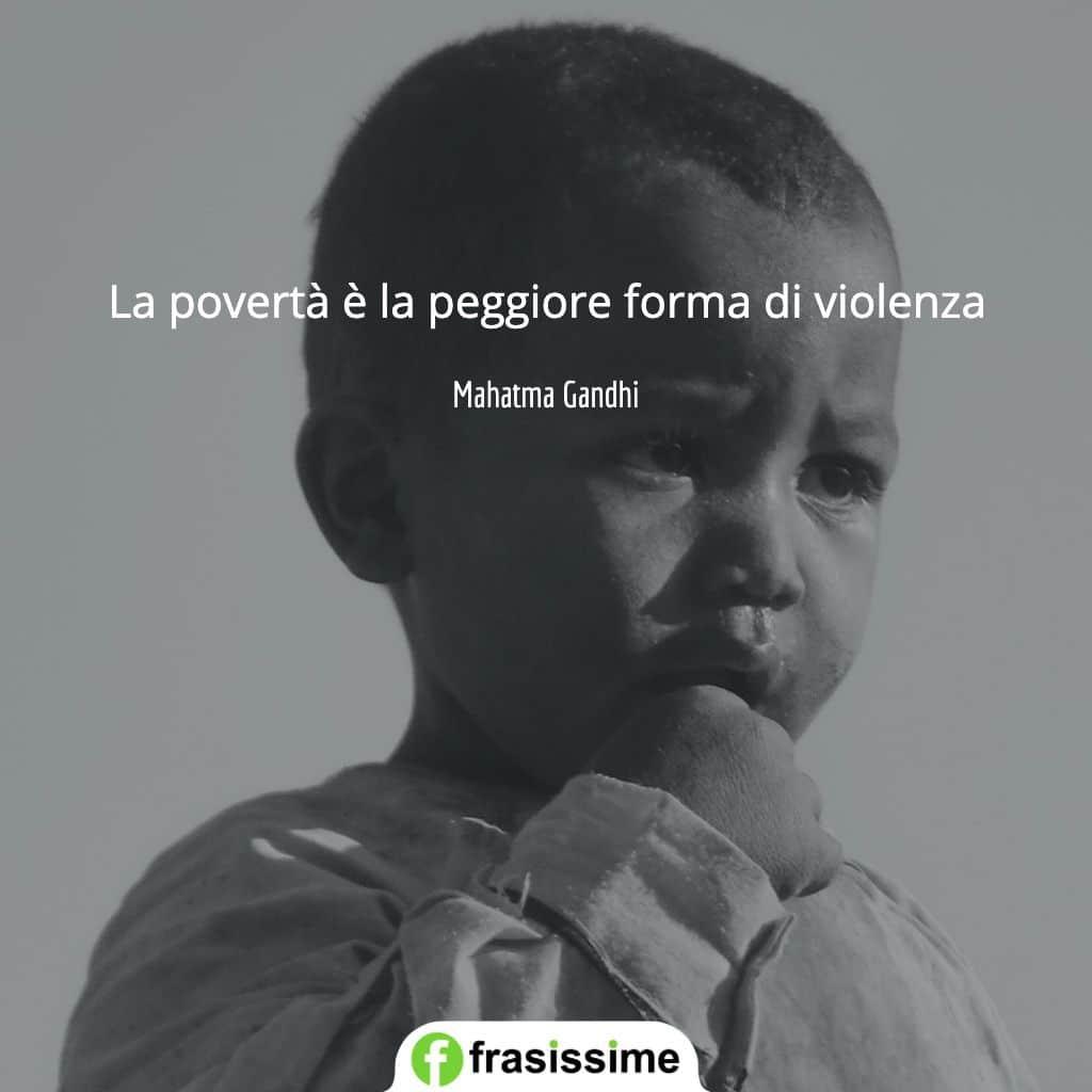 frasi poverta peggior forma violenza gandhi