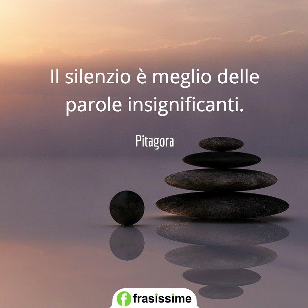 frasi parole parlare silenzio meglio insignificanti pitagora