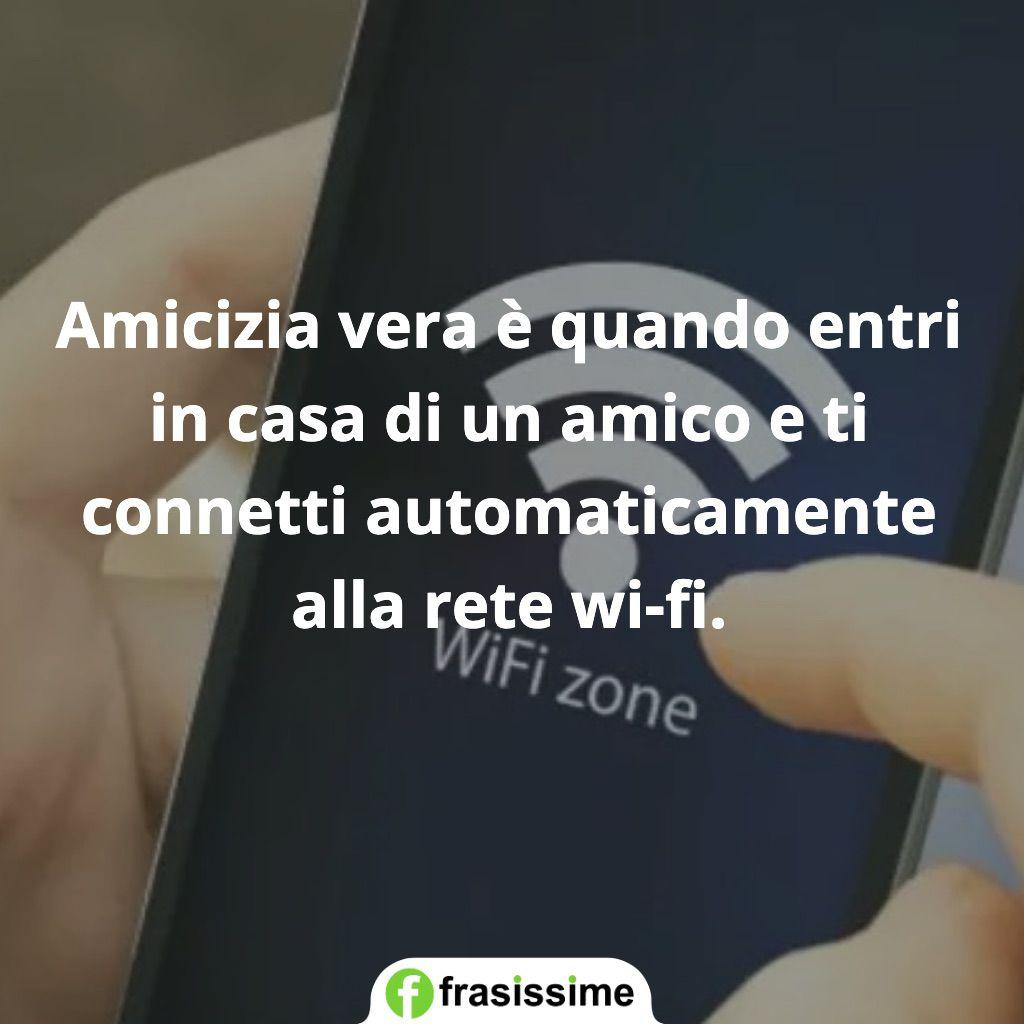 frasi amicizia vera wifi