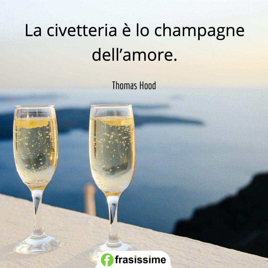 frasi civetteria champagne amore hood